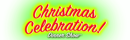 Celebration! A Spectacular Dinner Show