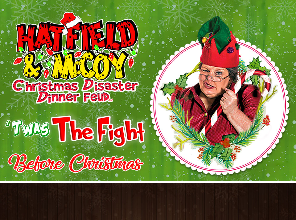 Hatfield & McCoy Christmas Disaster Dinner Feud in Pigeon Forge, TN!